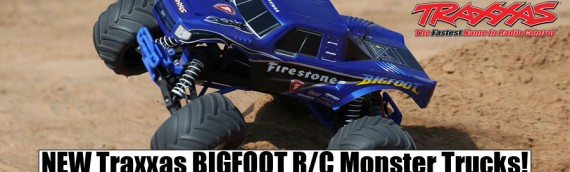 NEWS – NEW Traxxas BIGFOOT R/C Monster Trucks!