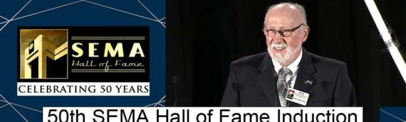 NEWS – 50th SEMA Hall of Fame Induction